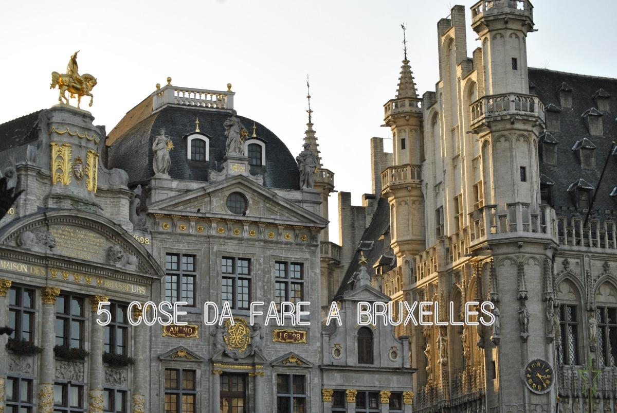 24 ore a Bruxelles: 5 cose da non perdere